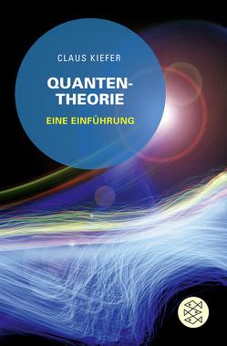 Quantentheorie von Kiefer,  Claus