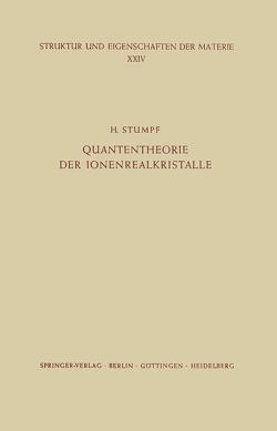 Quantentheorie der Ionenrealkristalle von Stumpf,  H.