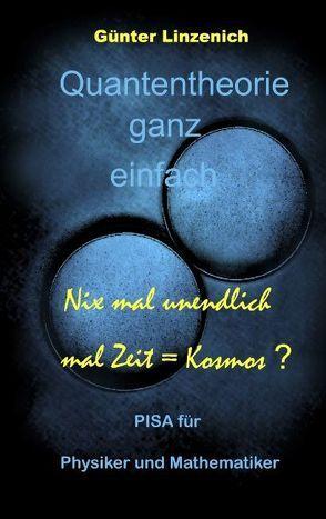 Quantentheorie ganz einfach von Linzenich,  Günter