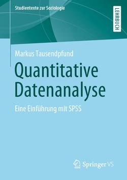 Quantitative Datenanalyse von Tausendpfund,  Markus