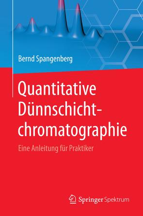 Quantitative Dünnschichtchromatographie von Spangenberg, Bernd, Weins, Christel