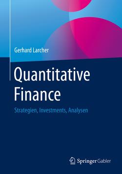 Quantitative Finance von Larcher,  Gerhard