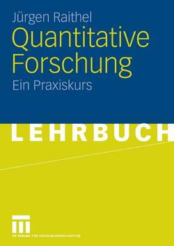 Quantitative Forschung von Raithel,  Jürgen