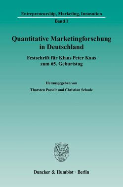 Quantitative Marketingforschung in Deutschland. von Posselt,  Thorsten, Schade,  Christian