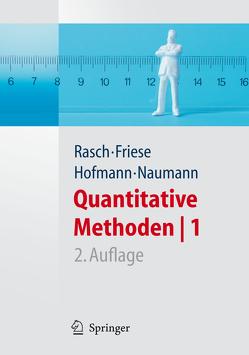 Quantitative Methoden 1.Einführung in die Statistik für Psychologen und Sozialwissenschaftler von Friese,  Malte, Hofmann,  Wilhelm Johann, Naumann,  Ewald, Rasch,  Björn