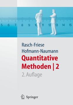 Quantitative Methoden 2. Einführung in die Statistik für Psychologen und Sozialwissenschaftler von Friese,  Malte, Hofmann,  Wilhelm Johann, Naumann,  Ewald, Rasch,  Björn