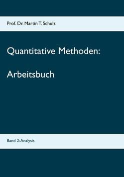 Quantitative Methoden – Arbeitsbuch von Schulz,  Martin