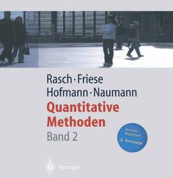 Quantitative Methoden Band 2 von Friese,  Malte, Hofmann,  Wilhelm Johann, Naumann,  Ewald, Rasch,  Björn