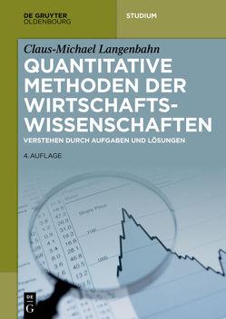 Quantitative Methoden der Wirtschaftswissenschaften von Langenbahn,  Claus-Michael