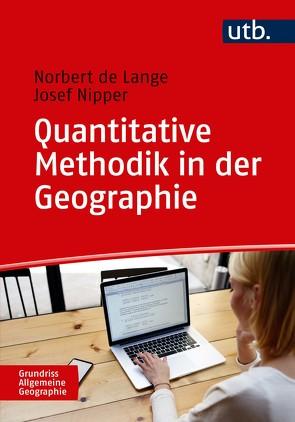 Quantitative Methodik in der Geographie von de Lange,  Norbert, Nipper,  Josef