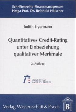 Quantitatives Credit-Rating unter Einbeziehung qualitativer Merkmale von Eigermann,  Judith