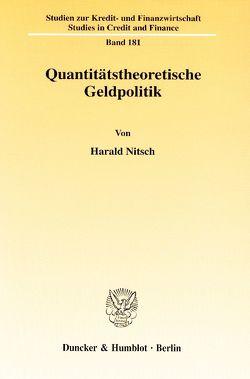 Quantitätstheoretische Geldpolitik. von Nitsch,  Harald