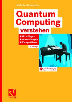 Quantum Computing verstehen von Homeister,  Matthias