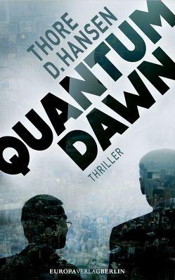 Quantum Dawn von Hansen,  Thore D.