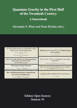 Quantum Gravity in the First Half of the Twentieth Century von Blum,  Alexander S., Rickles,  Dean