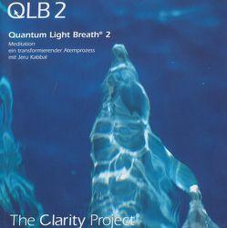 Quantum Light Breath 2 (QLB 2) von Kabbal,  Jeru