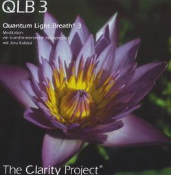 Quantum Light Breath 3 (QLB 3) von Kabbal,  Jeru