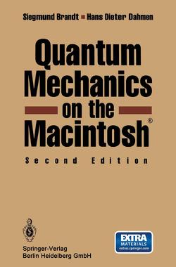 Quantum Mechanics on the Macintosh® von Brandt,  Siegmund, Dahmen,  Hans Dieter