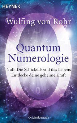 Quantum Numerologie von Rohr,  Wulfing von