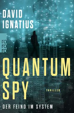 Quantum Spy von Ignatius,  David, Lux,  Stefan