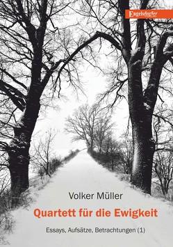 Quartett für die Ewigkeit von Mueller,  Volker