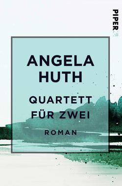 Quartett für zwei von Huth,  Angela, Keller,  Regina