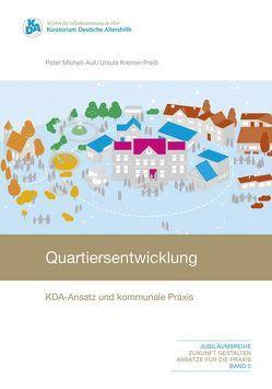 Quartiersentwicklung von Kremer-Preis,  Ursula, Michell-Auli,  Peter