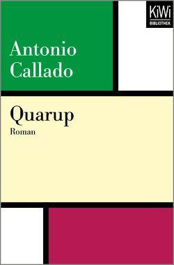 Quarup von Callado,  Antonio, von Schweder-Schreiner,  Karin