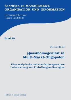 Quasihomogenität in Multi-Markt-Oligopolen von Nordhoff,  Ole