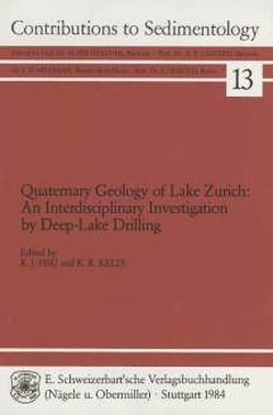 Quaternary Geology of Lake Zurich von Hsü,  K J, Kelts,  K R