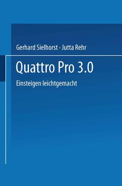 Quattro Pro 3.0 von Sielhorst,  Gerhard