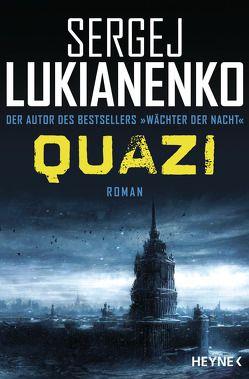 Quazi von Freckmann,  Anja, Lukianenko,  Sergej