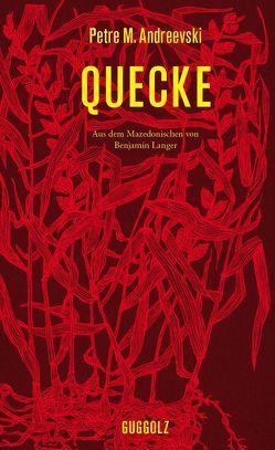 Quecke von Andreevski,  Petre M., Langer,  Benjamin, Smilevski,  Goce