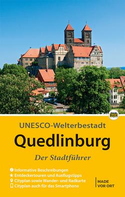Quedlinburg – Der Stadtführer von Hoffmann,  Wolfgang, Schmidt,  Thorsten