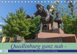 Quedlinburg ganz nah – 1100. Jahrestag – Und plötzlich war er König Heinrich I. (Tischkalender 2019 DIN A5 quer) von Fotografie,  ReDi