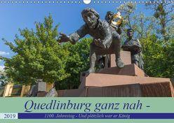 Quedlinburg ganz nah – 1100. Jahrestag – Und plötzlich war er König Heinrich I. (Wandkalender 2019 DIN A3 quer) von Fotografie,  ReDi