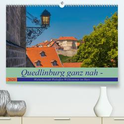 Quedlinburg ganz nah – Welterbestadt Weltoffen Willkommen im Harz (Premium, hochwertiger DIN A2 Wandkalender 2020, Kunstdruck in Hochglanz) von Fotografie,  ReDi