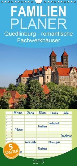 Quedlinburg – romantische Fachwerkhäuser – Familienplaner hoch (Wandkalender 2019 , 21 cm x 45 cm, hoch) von Krone,  Elke