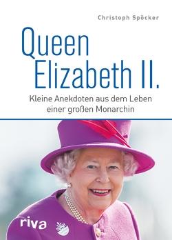 Queen Elizabeth II. von Spöcker,  Christoph