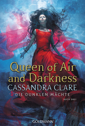 Queen of Air and Darkness von Clare,  Cassandra, Fritz,  Franca, Koop,  Heinrich