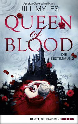 Queen of Blood von Meier,  Frauke, Myles,  Jill