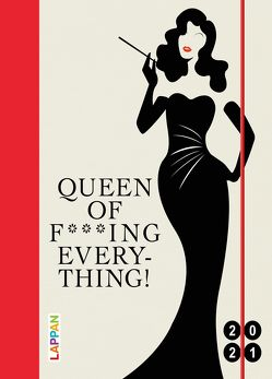 Queen of f***ing everything! 2021: Buch- und Terminkalender von Diverse