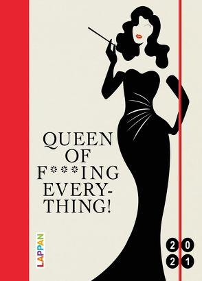 Queen of f***ing everything! 2021: Buch- und Terminkalender von Diverse