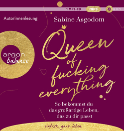 Queen of fucking everything von Asgodom,  Sabine