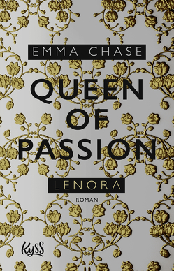 Queen of Passion – Lenora von Chase,  Emma, Nirschl,  Anita