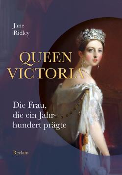 Queen Victoria von Blank-Sangmeister,  Ursula, Ridley,  Jane