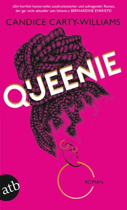 Queenie von Carty-Williams,  Candice, Zeltner-Shane,  Henriette