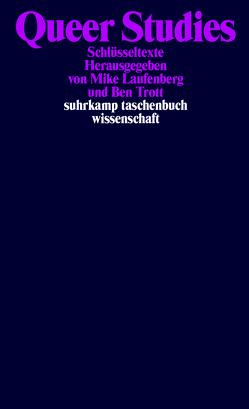 Queer Studies von Laufenberg,  Mike, Trott,  Bernd