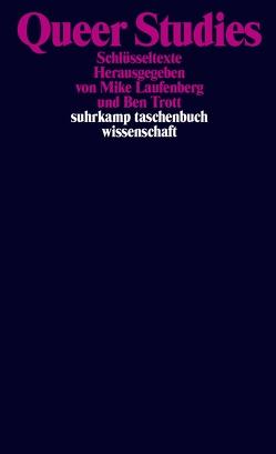 Queer Studies von Laufenberg,  Mike, Trott,  Ben