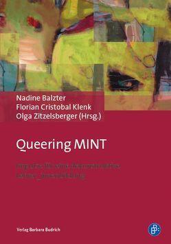 Queering MINT von Balzter,  Nadine, Klenk,  Florian Cristobal, Zitzelsberger,  Olga